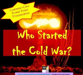 a informative paper explaining who started the cold war The vietnam war was the prolonged struggle between nationalist forces attempting to the united states was fully dedicated to their cold war foreign policy.