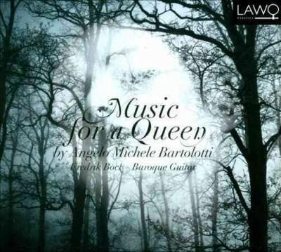 Fredrik Bock - Bartolotti: Music for a Queen
