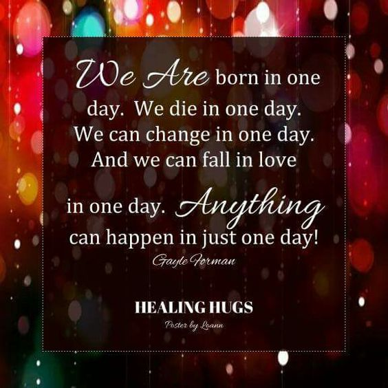 Anything can happen in just one day!