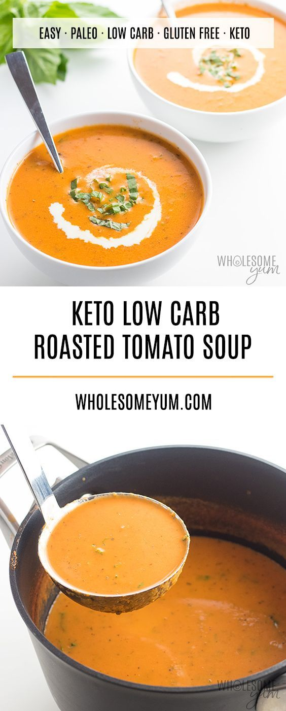 Keto Low Carb Roasted Tomato Soup Recipe With Fresh Tomatoes This Easy Low Carb Tomato Soup Fresh Tomato Recipes Roasted Tomato Soup Roast Tomato Soup Recipe