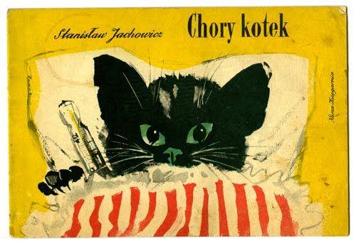 """""""Chory kotek"""" (Sick Kitten)by Stanisław Jachowicz, illustrated by Janusz Grabiański; Nasza Ksiegarnia, 1959 - Front cover"""