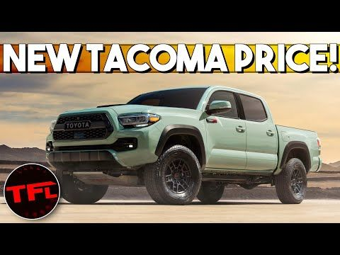 Breaking News 2021 Toyota Tacoma Pricing Released Here S How Much More It Costs Youtube Toyota Tacoma Price Toyota Tacoma Toyota