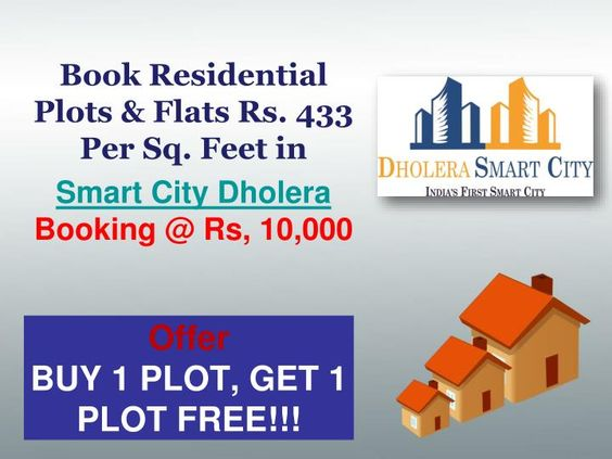 Dholera smart city are Best Residential township having residential plots, villas and bungalows and will be launched in Greater Dholera, outskirts of Dholera SIR.Our plot are Minimum booking amount @ Rs. 10,000 with 36 Months EMI Plan.\nOffer - Buy 1 plot Get 1 plot free @ 433 per sq feet.\nFor more info please visit our site www.dholera-smart-city.com or call us at  91 7042878445 or email at info@smart-homes.in