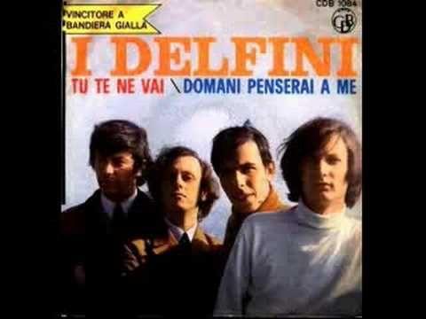 I Delfini - Tu te ne vai (1966)