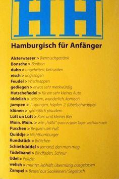"""""""Hamburgisch für Anfänger"""" gefunden auf www.facebook.com/we.love.Hamburg gepinned von der Hamburger Werbeagentur BlickeDeeler >>> www.BlickeDeeler.de"""