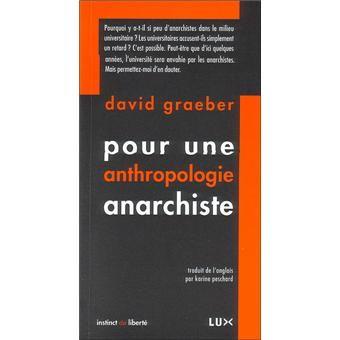 LIVRE : David Graeber, Pour une anthropologie anarchiste