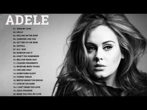 Adele Best Collection 2019 Adele Greatest Hits Full Album