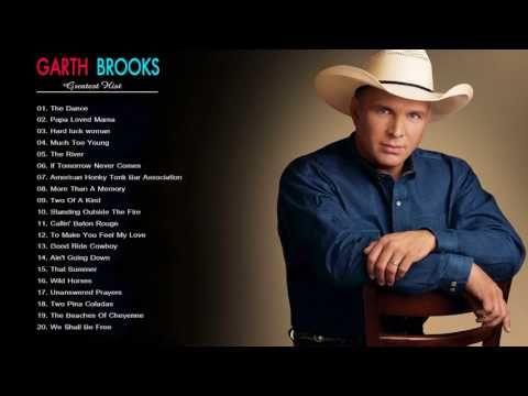 Garth Brooks Greatest Hits Garth Brooks Live Full Album Garth Brooks Best Song Hq Hd Youtube Garth Brooks Songs Garth Brooks 90s Country Music