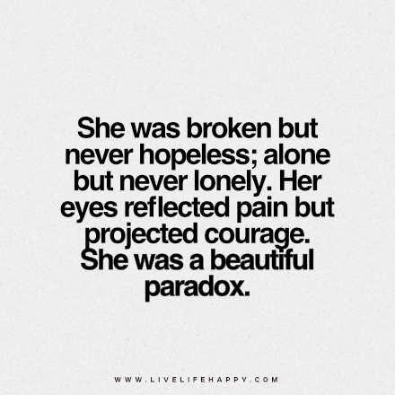 She Was Broken but Never Hopeless
