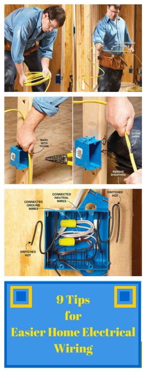 9 Tips for Easier Home Electrical Wiring Cable
