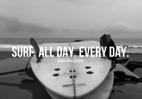 : Surfing Quotes, Surf Quotes, Surf S, Beaches Surfboards, Surfing Lifestyle, Surfing Skate Summertime, Surf Life, Beach Life