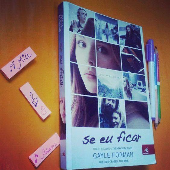 Resenha do Livro Se Eu Ficar - Autora: Gayle Forman - Ed. Novo Conceito