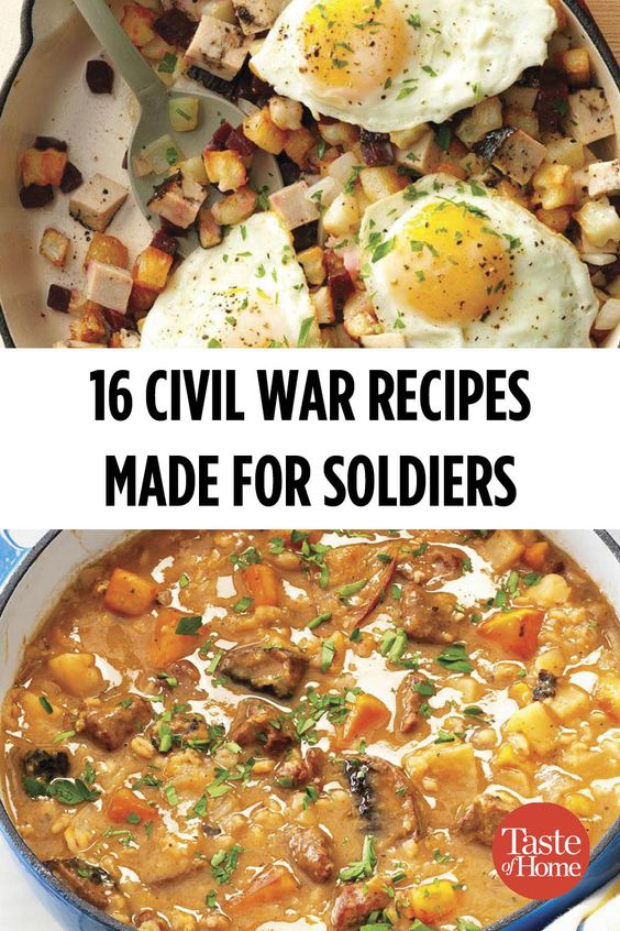 16 Civil War Recipes Made for Soldiers