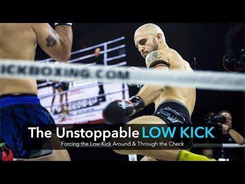 Unstoppable Low Kick Technique Tutorial Youtube Heavy Bag Training Kicks Muay Thai