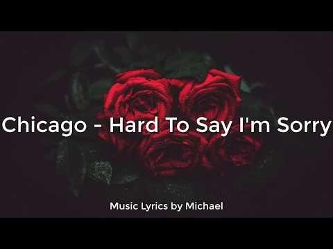 Chicago Hard To Say I M Sorry Lyrics Letra Subtitulado Al Espanol Youtube Im Sorry Lyrics Sorry Lyrics Say Im Sorry