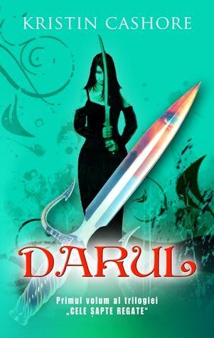 Darul by Kristin Cashore (Romanian)