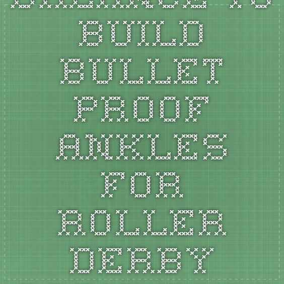 Balance To Build Bullet Proof Ankles For Roller Derby - 909's Fresh Meat Tips