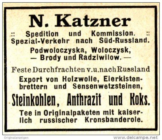 Original-Werbung/Anzeige 1910 - RUSSLAND / SPEDITION KATZNER/ PODWOLOCYSKA…