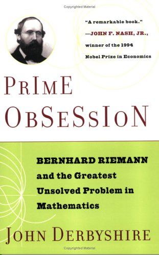 Bestseller Books Online Prime Obsession: Bernhard Riemann and the Greatest Unsolved Problem in Mathematics John Derbyshire $10.86