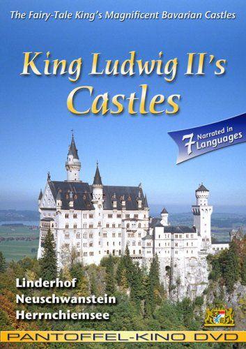 King Ludwig II's Castles