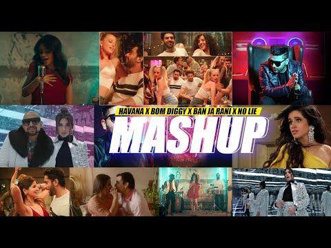 Havana X Bom Diggy X Ban Ja Rani X No Lie Dj Harshal Mashup Sunix Thakor Dark Audios Youtube Mp3 Song Dj Music Video Mp3 Song Download
