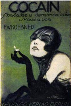 peterjaussie:  Cocain - Berlin (1921) by Susanlenox on Flickr. Mondine und Demimondaine Skizzen, von F. W. Koebner, Grotilgo-Verlag, Berlin 1921.Magazine
