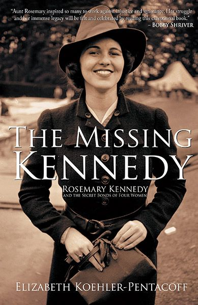 The Story of John F. Kennedy's Sister Rosemary Kennedy: A local author's memoir explores her unusual friendship with John F. Kennedy's mentally impaired sister. By Linda Lenhoff