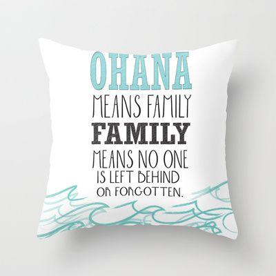 ohana means family.. lilo and stitch disney...  Throw Pillow by studiomarshallarts - $20.00
