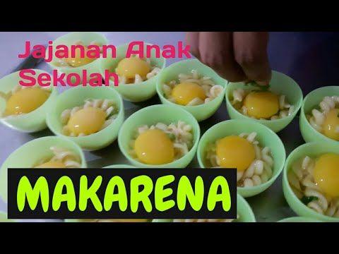 Makarena Makaroni Enak Jajanan Anak Sekolah Terbaru Youtube Variasi Makanan Ide Makanan Makanan Dan Minuman