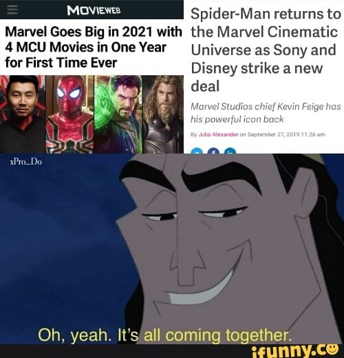 Oh Yeah It S All Coming Marvel Goes B In 2021 With The Marvel Cinematic Together Ifunny Marvel Memes Marvel Cinematic Marvel