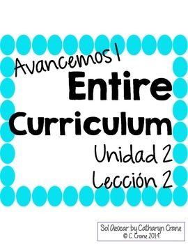 Avancemos 1 Unit 2 Lesson 2 ENTIRE Chapter Curriculum ...
