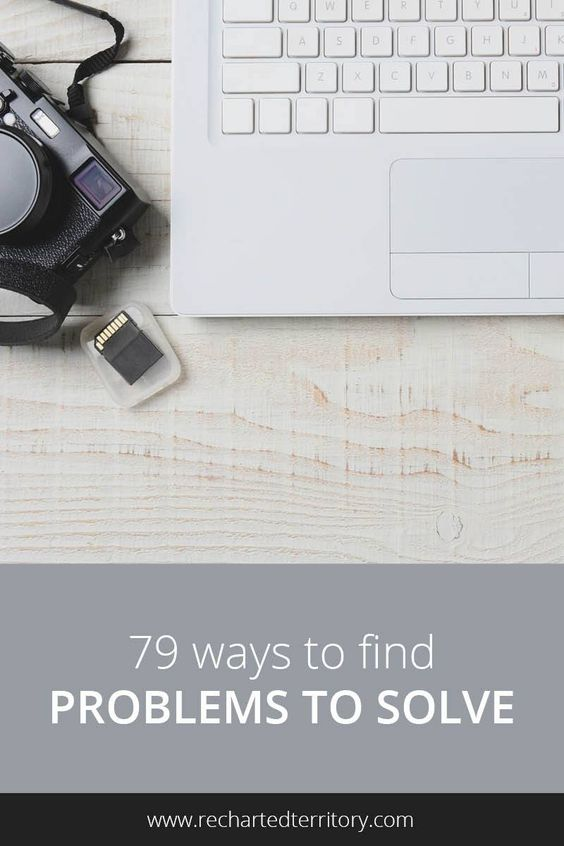 79 ways to find problems to solve