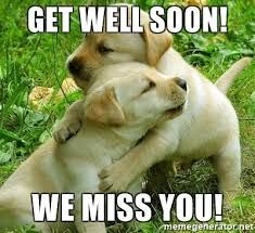 40 Funny Get Well Soon Memes To Cheer Up Your Dear One Sayingimages Com Get Well Soon Meme Get Well Quotes Get Well Soon Quotes