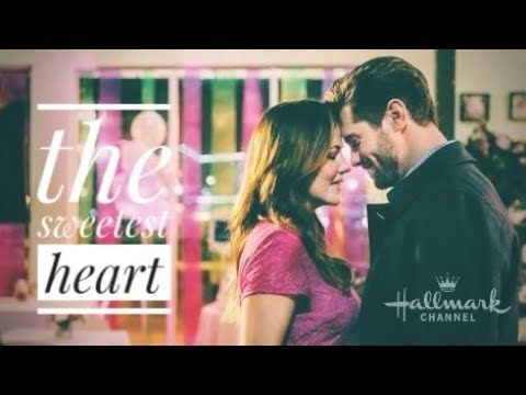 The Sweetest Heart Filme Hallmark Legendado Youtube Filmes