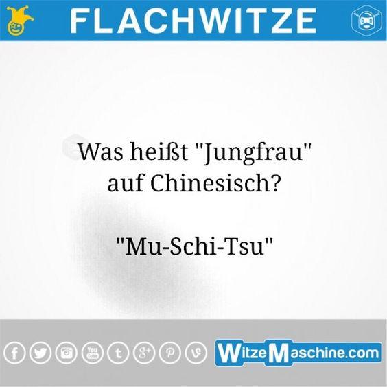 Flachwitze #217 - Chinesische Jungfrau