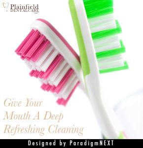 Plainfield Dental Care - Give Your Mouth a Deep Refreshing Cleaning