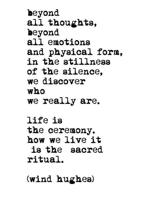 life is the ceremony