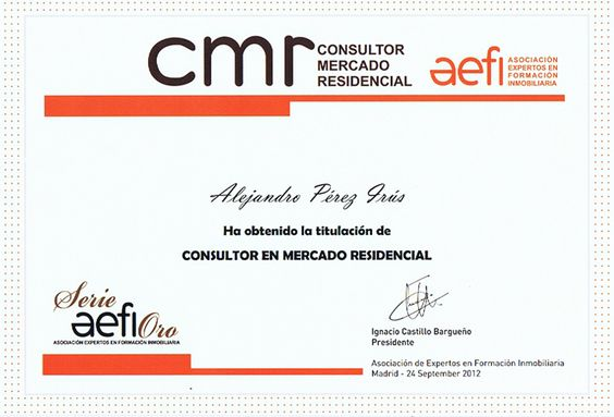2012 Titulación en CMR Consultor del Mercado Residencial Español para Alejandro Pérez Irús Speaker Conferencias Inmobiliarias AlejandroPI Asesor Inmobiliario