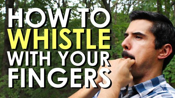 How to Whistle With Your Fingers| The Art of Manliness