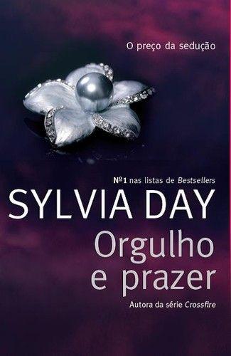 Orgulho e prazer - Sylvia Day