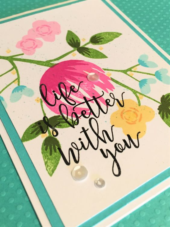 Life is better card using a Concord & 9th stamp set.