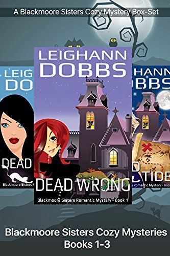 Blackmoore Sisters Cozy Mysteries Books 1-3 (Blackmoore Sisters Cozy Mystery…