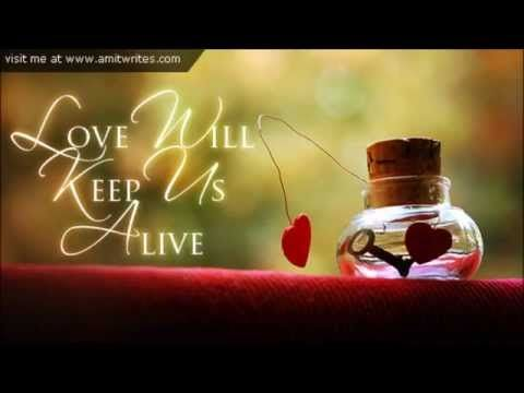Love will keep us alive - YouTube