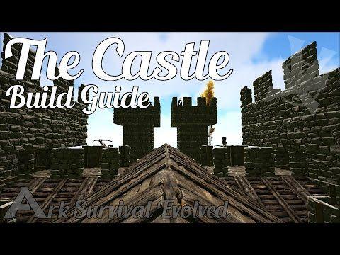 Ark Castle Build Guide Ark Survival Evolved Castle Build