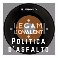 Politica D'Asfalto - Legami Covalenti by CiSound on SoundCloud