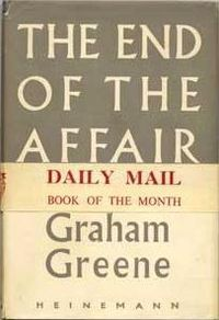 The End of the Affair by Graham Greene, published in 1951