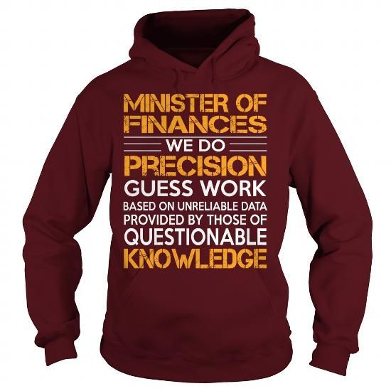 Awesome Tee For Minister Of Finances - #gift tags #candy gift.   Awesome Tee For Minister Of Finances, hoodie dress,hoodies/jackets. GET IT =>...