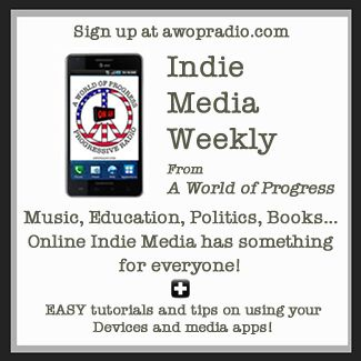 I'm happy to announce the official start date for the Indie Media Weekly will be Sunday August 4th! Sign up for email delivery at AWOPradio.com and get my show picks of the week from many genres. And EASY tutorials and tips to help you enjoy Indie Media more with the apps and devices you probably already have!