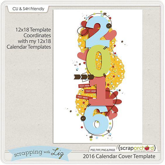2016 Calendar Cover Template Freebie! #digitalscrapbook #scrappingwithliz