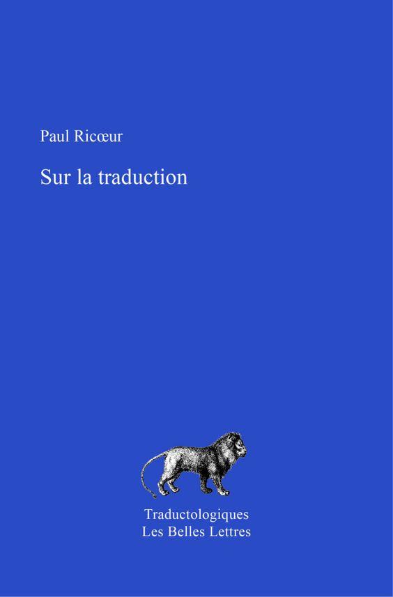 Paul Ricoeur, Sur la traduction (coll. Traductologiques)